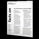 Fetal Alcohol Spectrum Disorder Fact Sheet